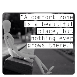 83976-A-Comfort-Zone-Is-A-Beautiful-Place-But-Nothing-Grows-There